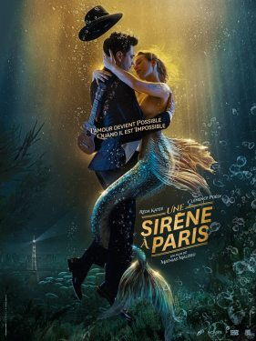 Affiche (provisoire) du prochain film Une sirène à Paris